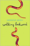 Walking Backward - Catherine Austen