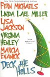 Deck the Halls - Fern Michaels, Linda Lael Miller, Lisa Jackson, Marcia Evanick, Virginia Henley