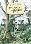 Bourbon Island 1730 - Appollo;Lewis Trondheim