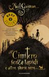Il cimitero senza lapidi e altre storie nere - Neil Gaiman
