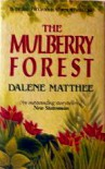 The Mulberry Forest - Dalene Matthee