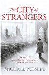 The City of Strangers - Michael   Russell