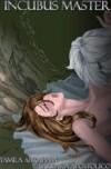 Incubus Master Part 2 - Yamila Abraham,  Barbara Apostolico