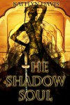 The Shadow Soul (A Dance of Dragons) - Kaitlyn Davis