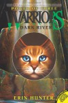 Dark River (Warriors: Power of Three, No. 2) - Erin Hunter