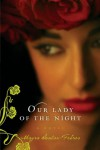 Our Lady of the Night: A Novel - Mayra Santos-Febres