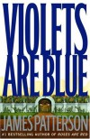 Violets Are Blue ~ Detective Alex Cross Series (Hardcover) - James Patterson