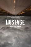 Hostage - Karen Tayleur