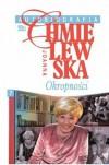 Autobiografia. Okropności - Joanna Chmielewska