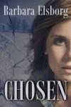 Chosen - Barbara Elsborg