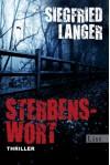Sterbenswort: Thriller - Siegfried Langer