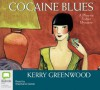 Cocaine Blues  - Kerry Greenwood, Stephanie Daniel