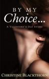 By My Choice - Christine Blackthorn