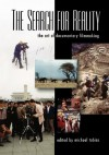 The Search for Reality: The Art of Documentary Filmmaking - Michael Tobias