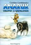 Anaruk chłopiec z Grenlandii -