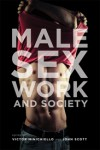Male Sex Work & Society - John Scott