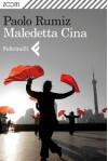Maledetta Cina - Paolo Rumiz