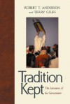 Tradition Kept: The Literature of the Samaritans - Robert T. Anderson