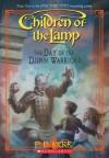 Children of the Lamp #4: Day of the Djinn Warriors - 'P.B. Kerr',  'P. B. Kerr'