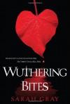 Wuthering Bites - Sarah Gray