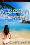Submission in Paradise - Claire Thompson