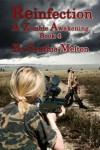 REINFECTION (Book 4 in the Zombie Awakening Series) - Cynthia Melton
