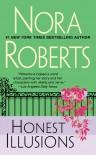 Honest Illusions - Nora Roberts