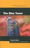 The Blue Tower - Thorarinn Eldjarn, Bernard Scudder
