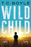 Wild Child - T.C. Boyle