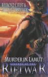 Murder In La Mut - Raymond E. Feist, Joel Rosenberg