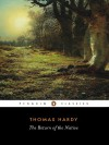 The Return of the Native - Thomas Hardy, Tony Slade