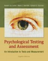 Psychological Testing and Assessment: An Introduction to Tests and Measurement - Ronald Jay Cohen, Mark Swerdlik, Edward Sturman