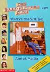 Stacey's Ex-Boyfriend - Ann M. Martin