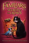 Secrets of the Crown - Adam Jay Epstein, Andrew Jacobson, Peter Chan, Kei Acedera