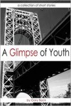 A Glimpse of Youth - Gary Beck