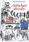 Alfabet mody - Alicja Szubert-Olszewska