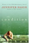 The Condition: A Novel - Jennifer Haigh
