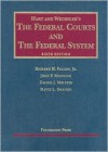 Hart and Wechsler's The Federal Courts and the Federal System, 6th - Fallon