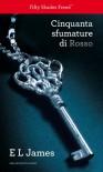 Cinquanta sfumature di rosso - E.L. James, Elisa Banfi