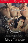 Yasemin's First Chance [One More Time 3] (Siren Publishing Menage and More) - Mya Larose