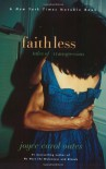 Faithless: Tales of Transgression - Joyce Carol Oates