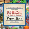 The 10 Best of Everything Families: An Ultimate Guide for Travelers (National Geographic the 10 Best of Everything) - Susan Magsamen