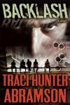 Backlash - Traci Hunter Abramson