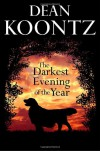 The Darkest Evening of the Year - Dean Koontz