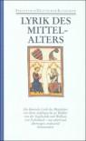Deutsche Lyrik des Frühen und Hohen Mittelalters: Bd. 3 -
