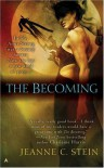 The Becoming - Jeanne C. Stein