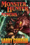 Monster Hunter Nemesis - Larry Correia