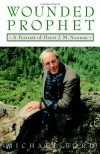 Wounded Prophet: A Portrait of Henri J.M. Nouwen - Michael    Ford