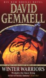Winter Warriors (Drenai Tales, #8) - David Gemmell