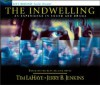 The Indwelling: An Experience in Sound and Drama: The Beast Takes Possession (Left Behind) - Tim LaHaye, Jerry B. Jenkins